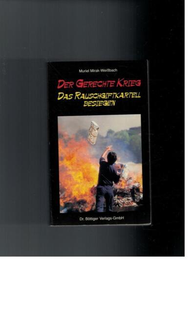 Muriel Mirak-Weißbach - Der Gerechte Krieg Das Rauschgiftkartell besiegen - 1990