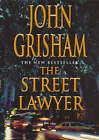 The Street Lawyer by John Grisham (Hardback, 1998)