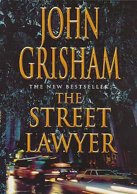 The Street Lawyer, Grisham, John, Very Good Book