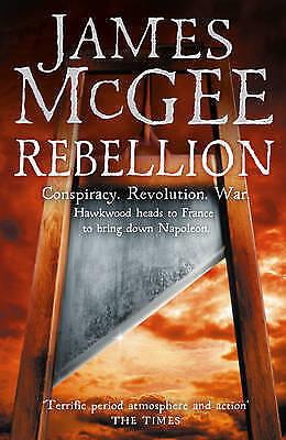 1 of 1 - McGee, James, Rebellion (Matthew Hawkwood 4), Very Good Book