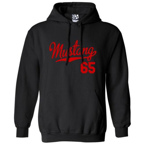 Mustang 65 Script /& Tail HOODIE Hooded 1965 Muscle Car Sweatshirt All Colors