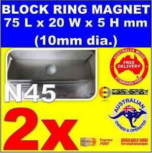 2X BLOCK RING Neo Rare Earth Magnets 75x20x5 (10mm dia.) N45