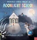 Mouse's First Night at Moonlight School by Simon Puttock (Hardback, 2014)