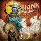 Ramblin' Man by Hank Williams III (CD, Apr-2014, Curb)