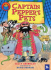 Captain Pepper's Pets by Sally Grindley (Paperback, 2004)