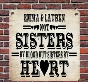 Personalised Friends Sisters By Heart Metal Hanging Plaque Sign Wall Gift