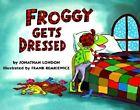 Froggy Gets Dressed Board Book by Jonathan London (Hardback, 1997)