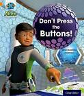 Project X: Alien Adventures: Orange: Don't Press the Buttons! by Mike Brownlow (Paperback, 2013)