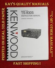Kenwood TS-830s Instruction Manual on 32LB Paper w/The Heavier Covers!!