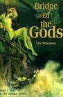 Bridge of the Gods by Len Robertson (Paperback / softback, 2000)
