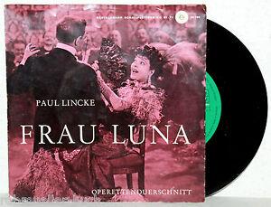 7 Vinyl Paul Lincke Frau Luna Operetten Querschnitt Ebay