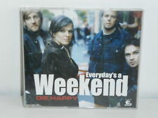 CD MAXI DIE HAPPY Everyday's a weekend 82876 55683 2