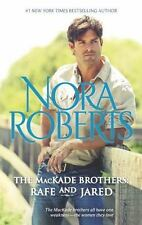 The MacKade Brothers: Rafe and Jared by Nora Roberts Paperback
