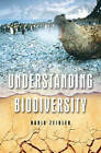Understanding Biodiversity by David Zeigler (Hardback, 2007)