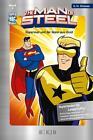 Superman und der Mann aus Gold / The Man of Steel Bd.2 von Paul Weissburg (2013, Gebundene Ausgabe)