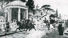 112 Jahre alter Kunstdruck Römischer Corso um 34 n. Chr. Via Appia in ROM  1905