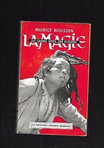 La-magia-Ses-grands-riti-il-suo-histoire-Maurice-Bouisson-Ed-Debresse-rif-E31