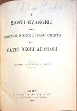 I SANTI VANGELI DEL NOSTRO SIGNOR GESU' CRISTO ED I FATTI DEGLI APOSTOLI