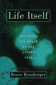 Life-Itself-Exploring-the-Realm-of-the-Living-Cel