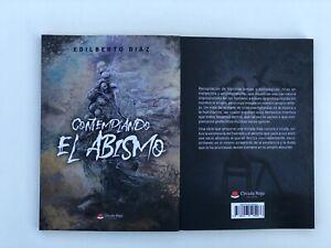 """""""Contemplando El Abismo"""". Colección de historias breves y psicológicas"""