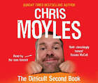 The Difficult Second Book by Chris Moyles (CD-Audio, 2007)