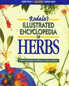 Rodale's Illustrated Encyclopedia of Herbs Paperback Claire Kowal