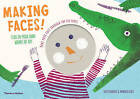 Making Faces: Poke Your Face Through the Pictures Star in Your Own Works of Art by Momoko Kudo, Jacky Bahbout (Paperback, 2015)