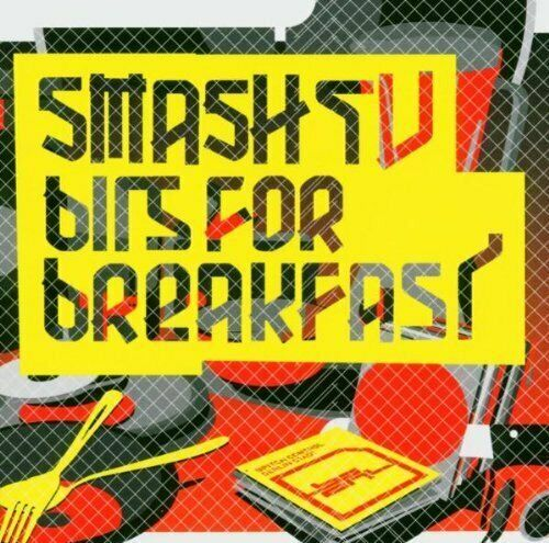 Smash TV Bits for breakfast (2004)  [CD]