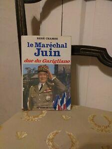 Rene-CHAMBE-Le-Marechal-Juin-Duc-Du-Garigliano-Presses-de-la-Cite-1968-TBE