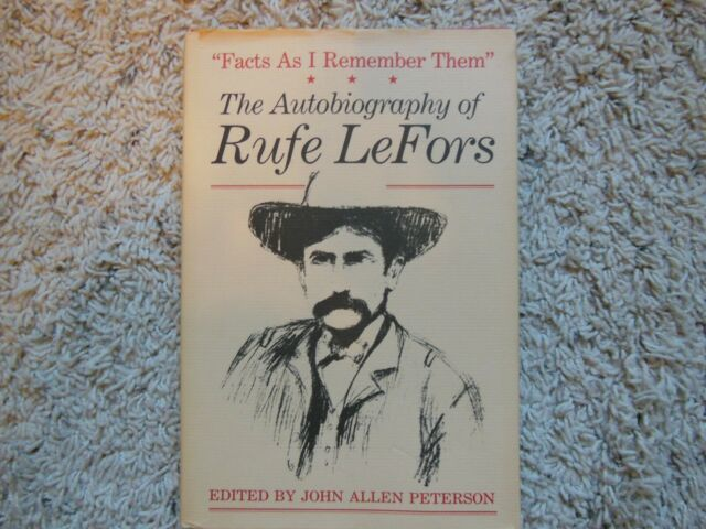 M. K. Brown Range Life: Facts As I Remember Them : The Autobiography of Rufe...