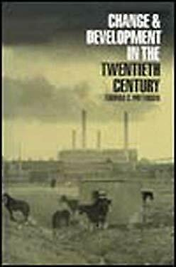 Change and Development in the Twentieth Century by Patterson, Thomas C.