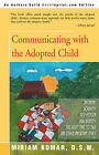 Communicating with the Adopted Child by Miriam Komar (Paperback / softback, 2000)