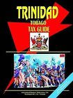 Trinidad and Tobago Tax Guide by International Business Publications, USA (Paperback / softback, 2005)