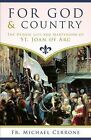 For God and Country the Heroic Life and Martyrdom of St. Joan of Arc by Michael Joseph Cerrone, Fr Michael J Cerrone (Paperback / softback, 2015)