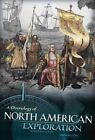 A Chronology of North American Exploration by Sarah Powers Webb (Paperback / softback, 2016)