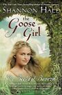Books of Bayern: The Goose Girl No. 1 by Shannon Hale (2005, Paperback, Reprint)