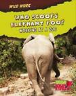Who Scoops Elephant Poo?: Working at a Zoo by Margie Markarian (Hardback, 2010)