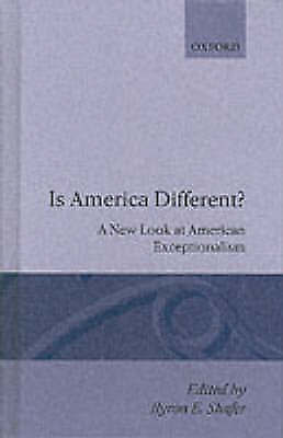Is America Different?: New Look at American Exceptionalism by Oxford...