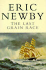 The Last Grain Race by Eric Newby (Paperback, 1995)