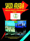 Saudi Arabia Foregn Policy and Government Guide by International Business Publications, USA (Paperback / softback, 2005)