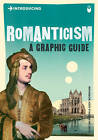 Introducing Romanticism: A Graphic Guide by Duncan Heath (Paperback, 2010)