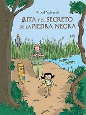 Rita y el secreto de la piedra negra (El Mundo de Rita) (Spanish Edition) by Va
