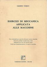 CARMINE VERRICO: ESERCIZI DI MECCANICA APPLICATA ALLE MACCHINE _ Tamburini ed.