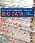Data Warehousing in the Age of Big Data von Krish Krishnan (2013, Taschenbuch)