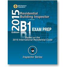 B1 ICC IRC Residential Building Inspector Exam Practice Questions Workbook 2015