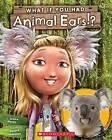 What If You Had Animal Ears? by Sandra Markle (Paperback / softback, 2016)