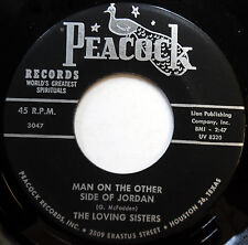 LOVING SISTERS 45 Man On The Other Side Of Jordan / God Don't VG++ Gospel c1805
