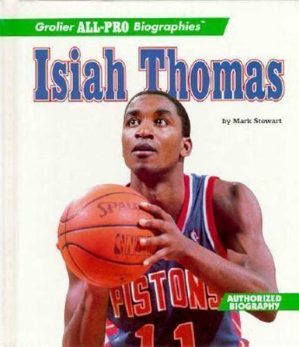 Isiah Thomas by Mark Alan Stewart