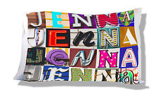 Personalized Pillowcase featuring JENNA in photo of actual sign letters