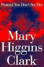 Pretend You Don't See Her by Mary Higgins Clark (1997, Hardcover)